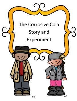 Corrosiveness Experiment: The Case of the Corrosive Cola