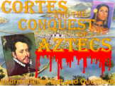 Cortes and the Conquest of the Aztecs (Reading and Review Questions)