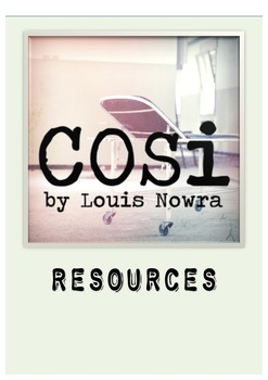 Cosi by Louis Nowra Resource Collection