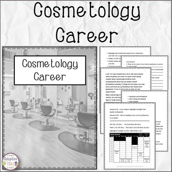 Cosmetology Career Information and Practice Skill