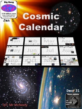 Cosmic Calendar.Cosmic Calendar By Mr Mcneely Teachers Pay Teachers