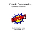 Cosmic Commandos: A Student Reading Guide