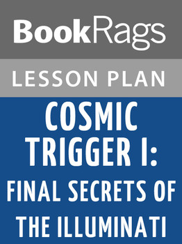 Cosmic Trigger I: Final Secret of the Illuminati Lesson Plans