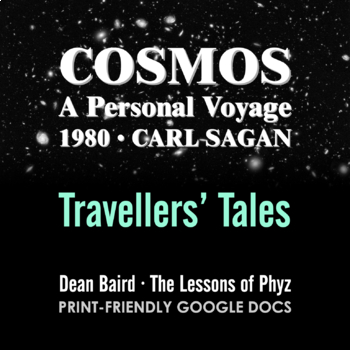Cosmos 1980 Episode VI: Travellers' Tales