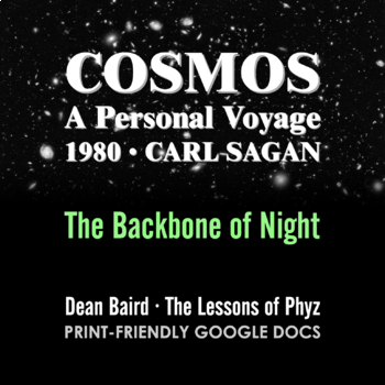Cosmos 1980 Episode VII: The Backbone of Night