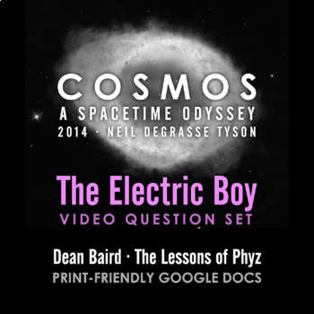 Cosmos 2014 Episode 10: The Electric Boy