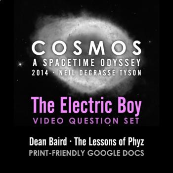 Cosmos 2014 Episode 10: The Electric Boy