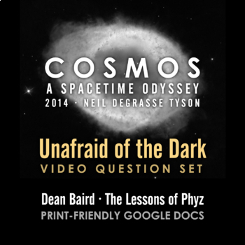 Cosmos 2014 Episode 13: Unafraid of the Dark