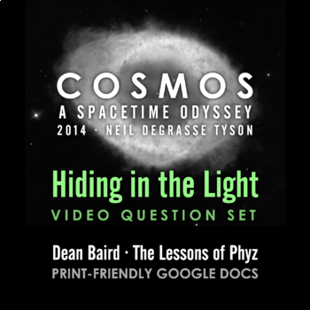 Cosmos 2014 Episode 5: Hiding in the Light