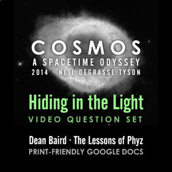 Cosmos 2014 Episode 05: Hiding in the Light