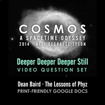 Cosmos 2014 Episode 06: Deeper Deeper Deeper Still