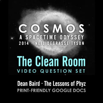 Cosmos 2014 Episode 7: The Clean Room