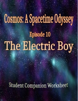 Cosmos: A Space Time Odyssey - Part 10 Student Companion W