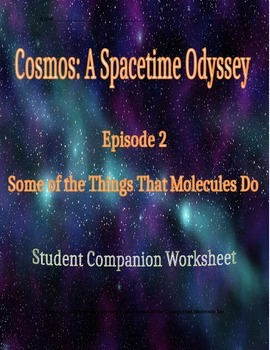 Cosmos: A Space Time Odyssey - Part 2 Student Companion Worksheet