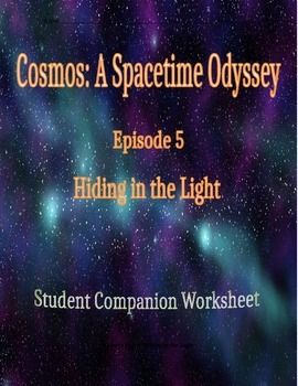 Cosmos: A Space Time Odyssey - Part 5 Student Companion Worksheet