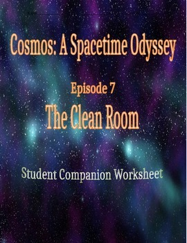 Cosmos: A Space Time Odyssey - Part 7 Student Companion Worksheet