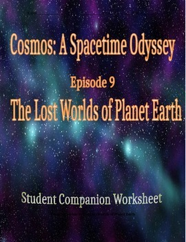 Cosmos: A Space Time Odyssey - Part 9 Student Companion Worksheet