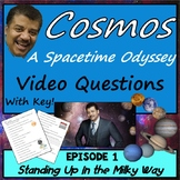 Cosmos Episode 1 Worksheet: Standing Up In The Milky Way - A Spacetime Odyssey