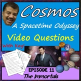 Cosmos Episode 11 Worksheet: The Immortals - Cosmos A Spacetime Odyssey
