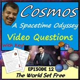 Cosmos Worksheet Episode 12: The World Set Free - Cosmos A Spacetime Odyssey