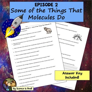 Cosmos Episode 2 Worksheet: Some Of The Things That Molecules Do
