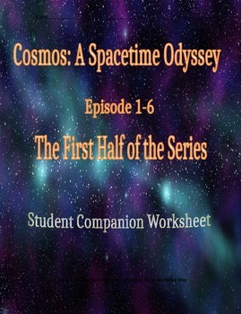 Cosmos Student Companion Page for Episodes 1-6
