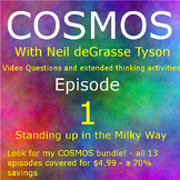 Cosmos episode 1 standing up in the Milky Way