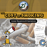 Cost of Smoking -- Linear Equations, Percents & Operations STEM Project
