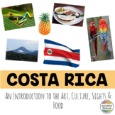 Costa Rica: An Introduction to the Art, Culture, Sights, and Food