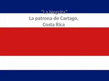 Costa Rica's La Negrita
