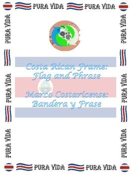 Costa Rican Frame: Flag and Phrase PURA VIDA!