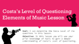 Costa's Level of Questioning Elements of Music Lesson (AVID)