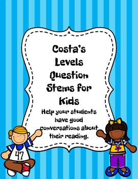 Costa's Question Stems for Kids