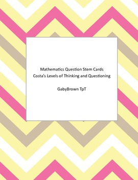 Costa's Levels of Thinking and Questioning- Question Stem Cards