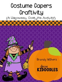 Costume Capers Craftivity {A Halloween Costume Activity}