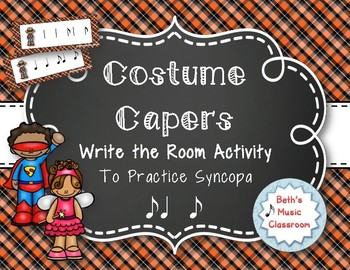 Costume Capers! Halloween Scavenger Hunt: Write the Room Rhythms, Syncopa