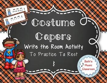 Costume Capers! Halloween Scavenger Hunt: Write the Room Rhythms, Ta Rest