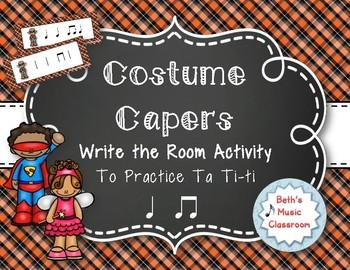 Costume Capers! Halloween Scavenger Hunt: Write the Room Rhythms, Ta ti-ti