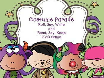 Costume Parade - Roll, Say, Write and Read, Say, Keep CVC Game