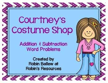 Addition & Subtraction Word Problem task cards:  Courtney's Costume Shop
