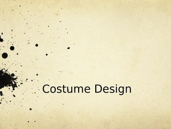 Costuming and Makeup Power Point