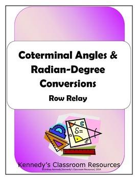 Coterminal Angles and Radian/Degree Conversions - Row Relay