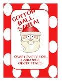 Cotton Ball Santa Language Objectives