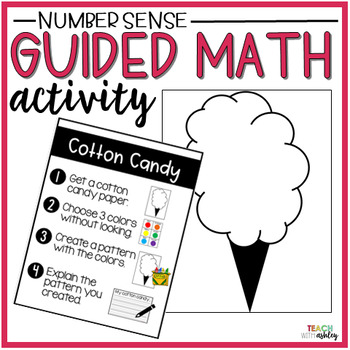 Number Sense Guided Math Activity Cotton Candy Patterns