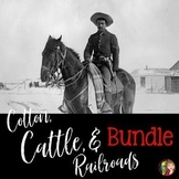 Cotton, Cattle, and Railroads Bundle of Activities for Texas History 7th Grade