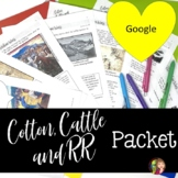 Cotton Cattle and Railroads Packet for Distance Learning a