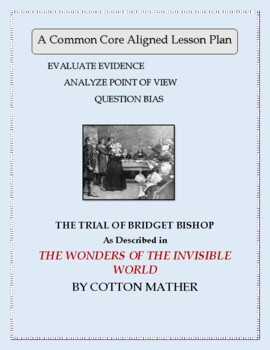 Cotton Mather's Account of the Salem Witchcraft Trials:  A Complete Lesson Plan