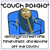 """""""The Couch Potato"""": book companion and lesson on healthy s"""