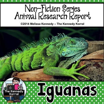Iguanas {Nonfiction Animal Research Report}