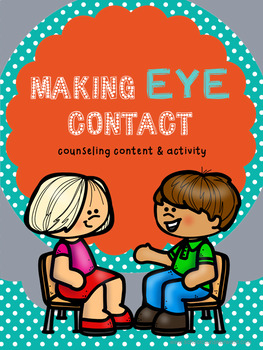 Counseling Activity on Using Eye Contact in Social Skills